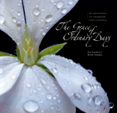 The Grace of Ordinary Days by Kay Saunders and Bernie Saunders