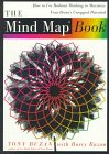 The Mind Map Book: How to Use Radiant Thinking to Maximize Your Brain's Untapped Potential by Tony Buzan with Barry Buzan